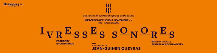 ops ivresses sonores orchestre philharmonique strasbourg jean-guihen queyras szenik