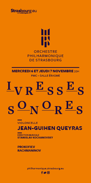 OPS orchestre philharmonique strasbourg ivresses sonores jean-guihen queyras seznik