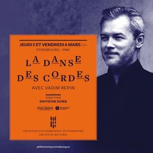 Orchestre philharmonique de Strasbourg Saison 19-20 La Danse des cordes avec Vadim Repin szenik