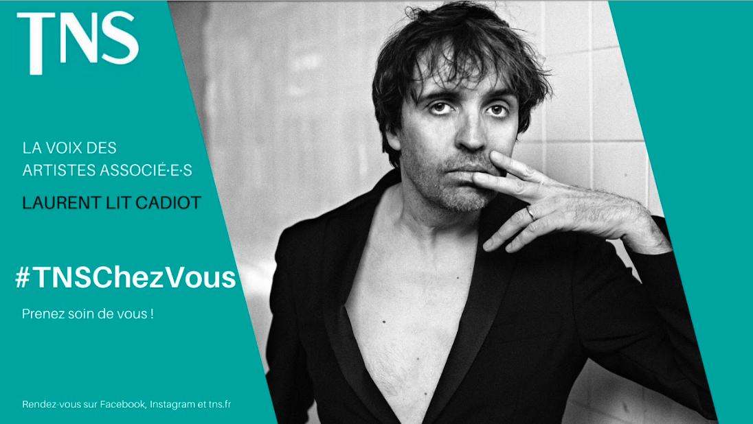 #TNSChezVous : Laurent Poitrenaux lit... Olivier Cadiot