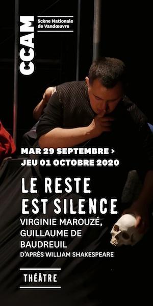 CCAM Vandoeuvre-lès-Nancy Saison 20-21 Les reste est silence szenik
