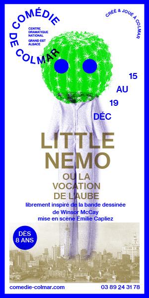 Comédie de Colmar Saison 2020-2021 Little Nemo Création szenik