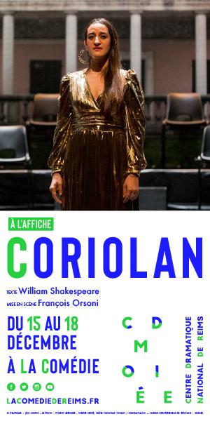 Comédie de Reims Saison 2020-2021 Coriolan  szenik