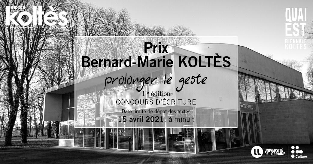 Création du Prix Bernard-Marie Koltès – Prolonger le geste à Metz