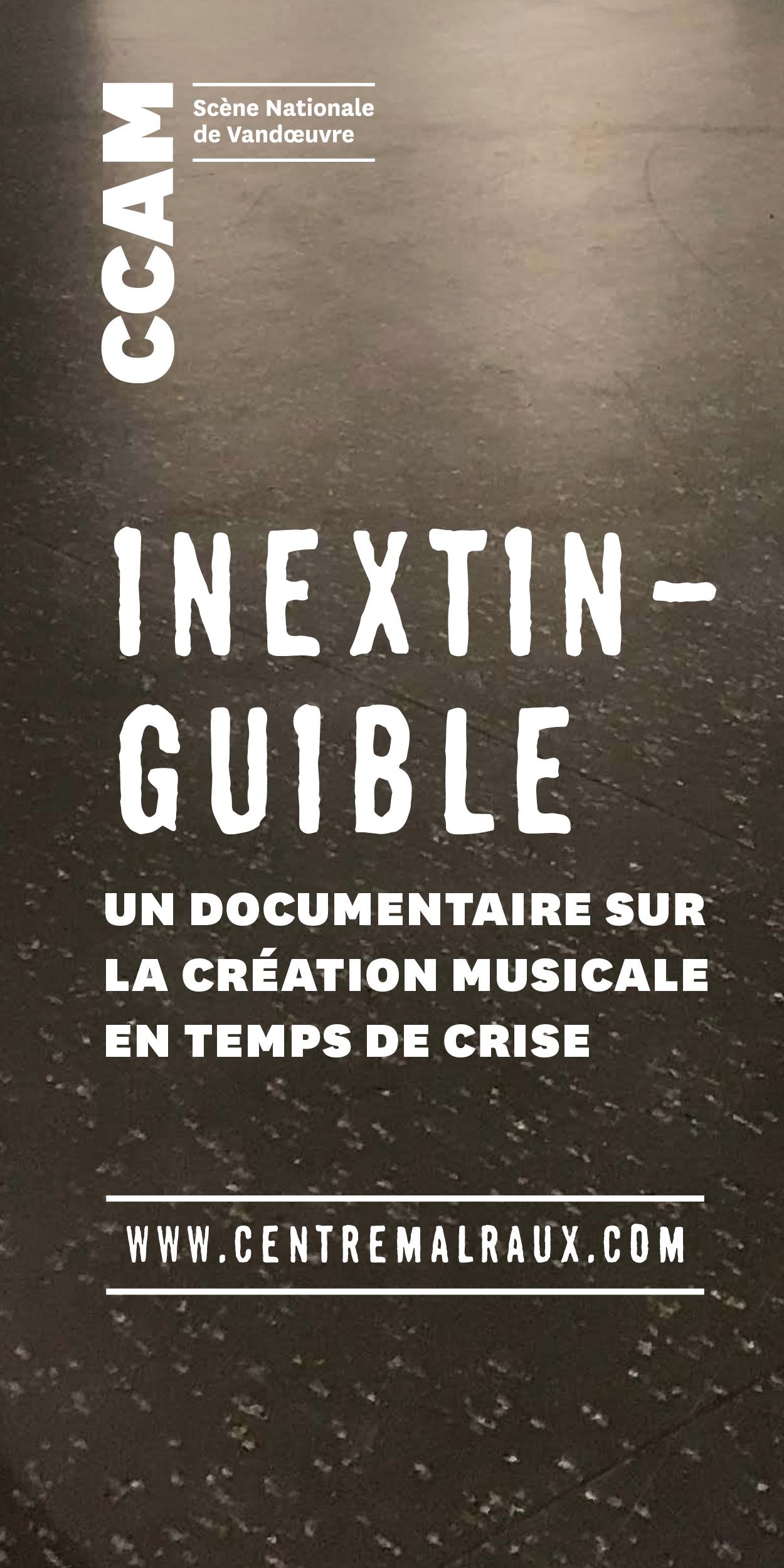 CCAM -Inextinguible : un documentaire sur la création musicale en temps de crise
