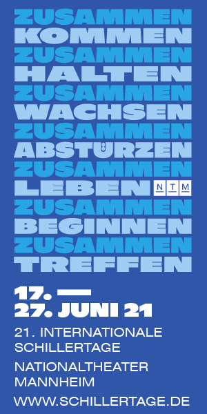 21. Internationale Schillertage - Nationaltheater Mannheim