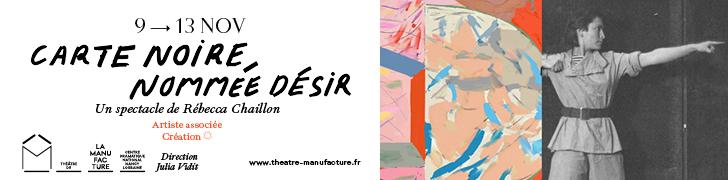 szenik.eu |Théâtre de la Manufacture - Carte noire nommée Désir